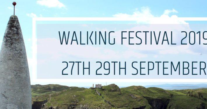 Don't miss The Skibbereen Walking Festival September 27th,28th,29th 2019